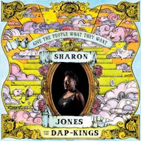 Sharon Jones and the Dap-Kings, Give the People What They Want