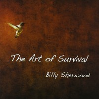Billy Sherwood, The Art Of Survival