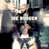 Joe Budden, No Love Lost