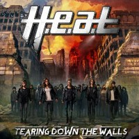 H.E.A.T, Tearing Down The Walls
