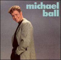 Michael Ball, Michael Ball