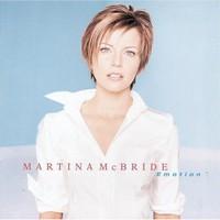 Martina McBride, Emotion