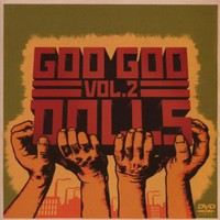 Goo Goo Dolls, Greatest Hits, Volume Two: B-Sides & Rarities