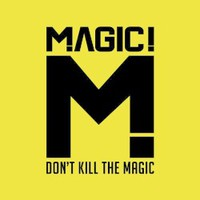 MAGIC!, Don't Kill The Magic