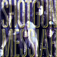 Shotgun Messiah, Shotgun Messiah
