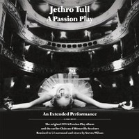 Jethro Tull, A Passion Play: An Extended Performance