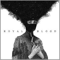 Royal Blood, Royal Blood
