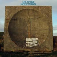 Syd Arthur, Sound Mirror