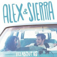 Alex & Sierra, It's About Us