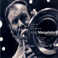 Albert Mangelsdorff, Three Originals