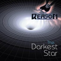 Reason, The Darkest Star