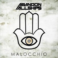 Abandon All Ships, Malocchio