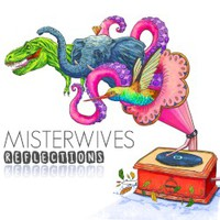 MisterWives, Reflections