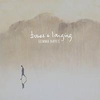 Gemma Hayes, Bones + Longing
