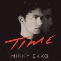 Mikky Ekko, Time