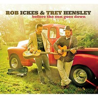 Rob Ickes & Trey Hensley, Before The Sun Goes Down