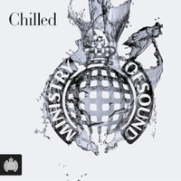 Various Artists, Ministry Of Sound: Chilled