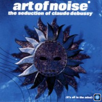 Art of Noise, The Seduction of Claude Debussy