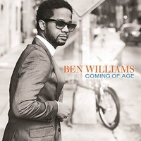 Ben Williams, Coming Of Age