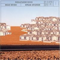 Desaparecidos, Read Music/Speak Spanish