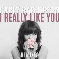 Carly Rae Jepsen, I Really Like You (Remixes)