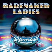 Barenaked Ladies, Silverball