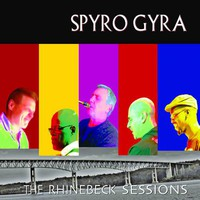 Spyro Gyra, The Rhinebeck Sessions