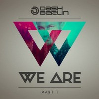 Dash Berlin, We Are Part 1