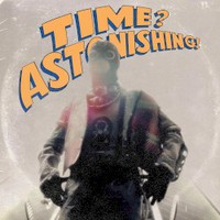 L'Orange & Kool Keith, Time? Astonishing!