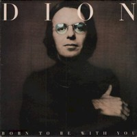 Dion, Born to Be with You