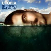Distorted Harmony, Utopia