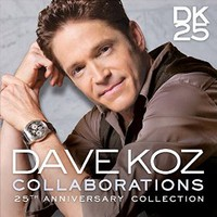 Dave Koz, Collaborations: 25th Anniversary Collection