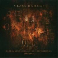 Glass Hammer, One (Babb & Schendel's First Recordings 1991-1992)