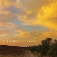 Los Lobos, Gates of Gold