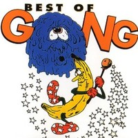 Gong, Best of Gong