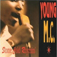 Young MC, Stone Cold Rhymin'