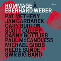 Pat Metheny, Hommage A Eberhard Weber