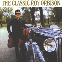Roy Orbison, The Classic Roy Orbison