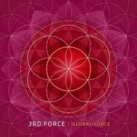 3rd Force, Global Force
