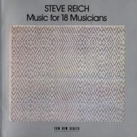 Steve Reich, Music for 18 Musicians