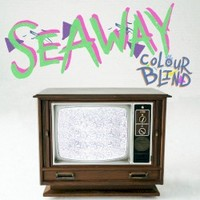 Seaway, Colour Blind