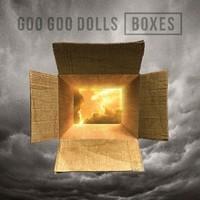 Goo Goo Dolls, Boxes