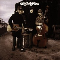 Supergrass, In It for the Money