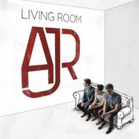AJR, Living Room