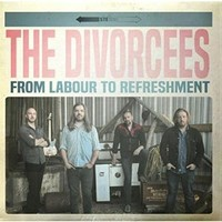 The Divorcees, From Labour To Refreshment