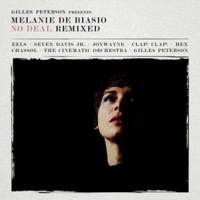 Melanie De Biasio, Gilles Peterson Presents No Deal Remixed