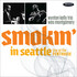 Wynton Kelly Trio & Wes Montgomery, Smokin' In Seattle: Live At The Penthouse