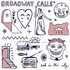 Broadway Calls, Sad in the City
