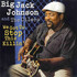 Big Jack Johnson, We Got To Stop This Killin' mp3