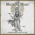 Machine Head, Arrows in Words from the Sky